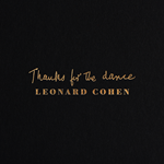Thanks For The Dance (Digipack Cover) (CD)