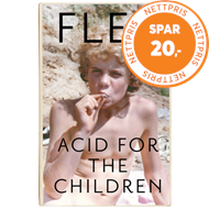 Acid For The Children - The autobiography of Flea, the Red H (BOK)