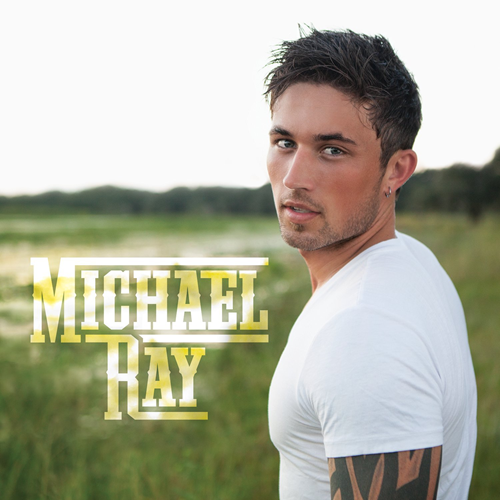 Michael Ray (CD)