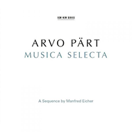 Pärt: Musica Selecta - A Sequence Manfred Eicher (2CD)