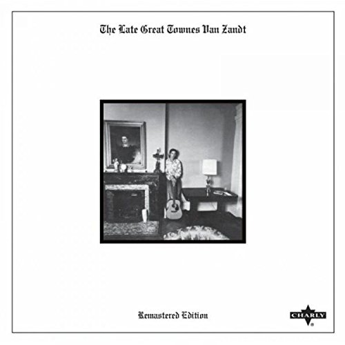 The Late Great Townes Van Zandt (Remastered) (CD)