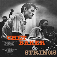 Chet Baker & Strings (VINYL)