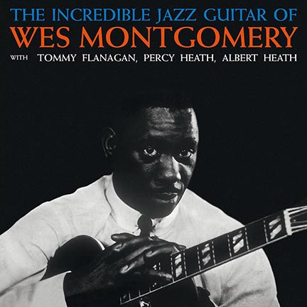 The Incredible Jazz Guitar Of Wes Montgomery (VINYL)