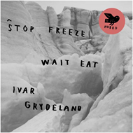 Stop Freeze Wait Eat (CD)