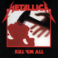 Kill 'Em All (VINYL - 180  gram)