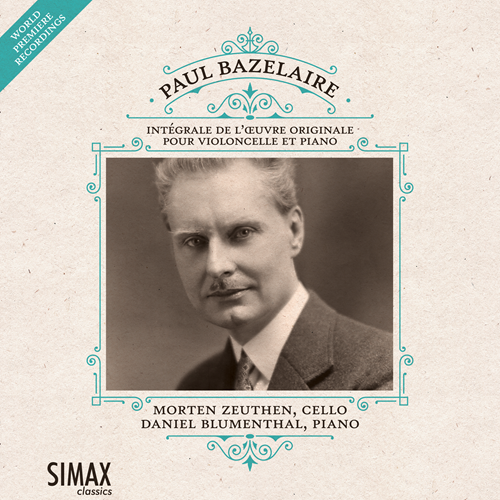 Bazelaire: Complete Works For Cello And Piano (CD)