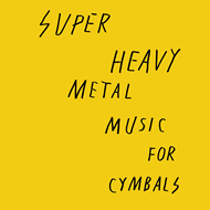 Music For Cymbals (VINYL)