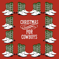 Christmas For Cowboys (CD)