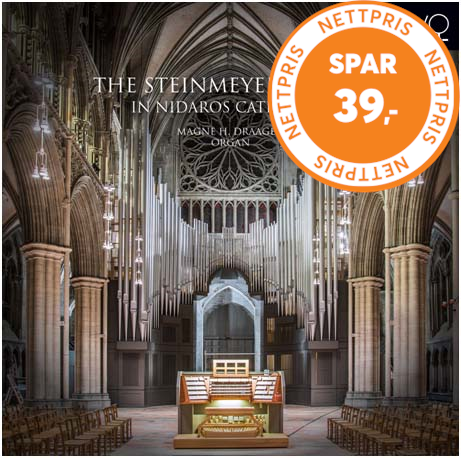 The Steinmeyer Organ In Nidaros Cathedral (CD)