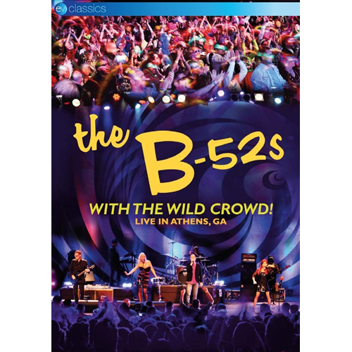 The B-52's - With The Wild Crowd! - Live In Athens, Ga (UK-import) (DVD)