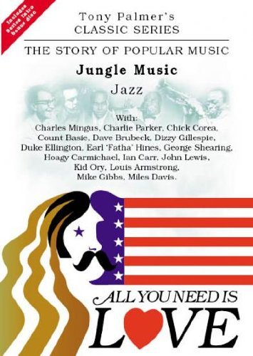 All You Need Is Love - The Story Of Popular Music Vol 3: Jungle Music / Jazz (DVD)