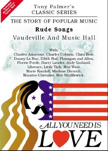 All You Need Is Love - The Story Of Popular Music Vol 5: Rude Songs / Vaudeville And Music Hall (DVD)