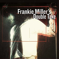 Frankie Miller's Double Take (VINYL - 2LP)