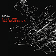 I Just Did Say Something (CD)
