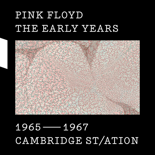 The Early Years: 1965-1967 Cambridge Sta/tion (2CD + DVD + Blu-ray)