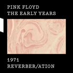 The Early Years: 1971 Reverb/ation (CD + DVD + Blu-ray)
