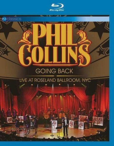 Phil Collins - Going Back: Live At Roseland Ballroom, NYC (BLU-RAY)