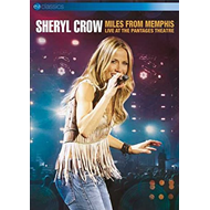Sheryl Crow - Miles From Memphis (DVD)