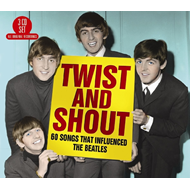 Twist And Shout– 60 Songs That Influenced The Beatles (3CD)
