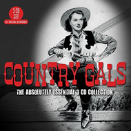 Country Gals: The Absolutely Essential Collection (3CD)