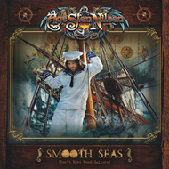 Smooth Seas (Don't Make Good Sailors) (CD)