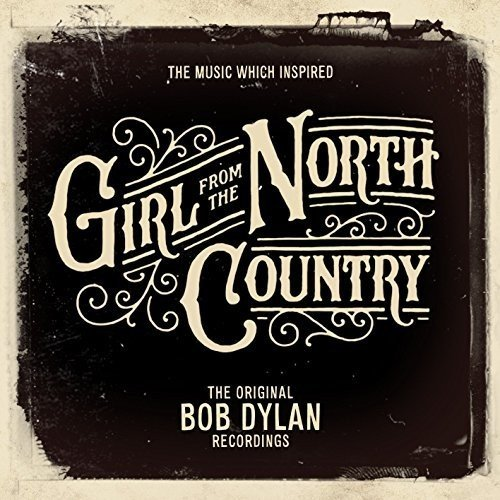The Music That Inspired Girl From The North Country (2CD)