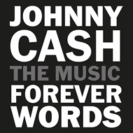 Johhny Cash: Forever Words, The Music (CD)