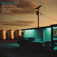 Back Roads And Abandoned Motels (VINYL)