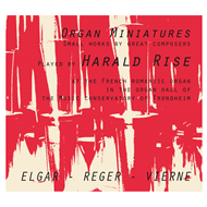 Harald Rise - Organ Miniatures (CD)