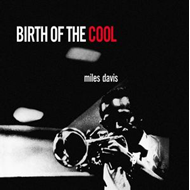 Birth Of The Cool (VINYL)