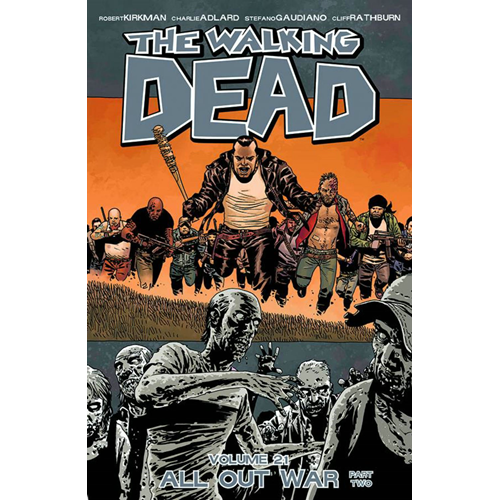 The Walking Dead Volume 21 Part 2: All Out War (BOK)