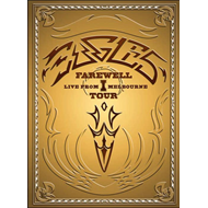 Eagles - Farewell 1 Tour: Live In Melbourne (BLU-RAY)