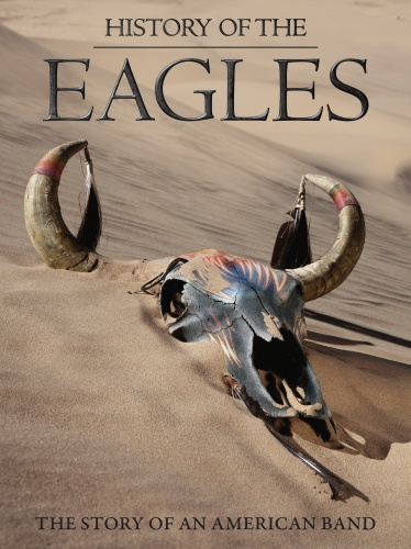 Eagles - History Of The Eagles: The Story Of An American Band (2DVD)