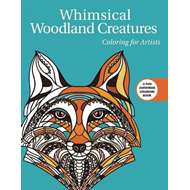 Whimsical Woodland Creatures: Coloring for Artists (BOK)