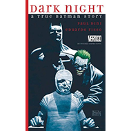 Dark Night A True Batman Story HC (BOK)
