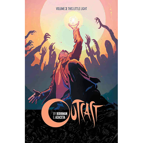 Outcast by Kirkman & Azaceta Volume 3 (BOK)