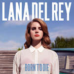 Born To Die (VINYL - 180 gram)