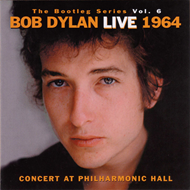 The Bootleg Series Vol. 6: Live 1964 - Concert At Philarmonic Hall (2CD)