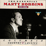 The Essential Marty Robbins: 1951-1982 (2CD)