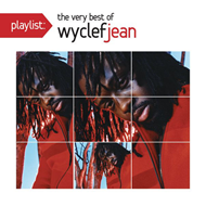 Playlist: The Very Best Of Wyclef Jean (CD)