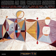Mingus Ah Um (Remastered) (CD)