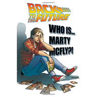 Back To The Future Who Is Marty McFly? (BOK)