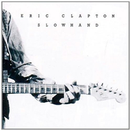 Slowhand - 35th Anniversary Edition (VINYL)