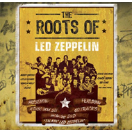 The Roots Of Led Zeppelin (3CD+DVD)