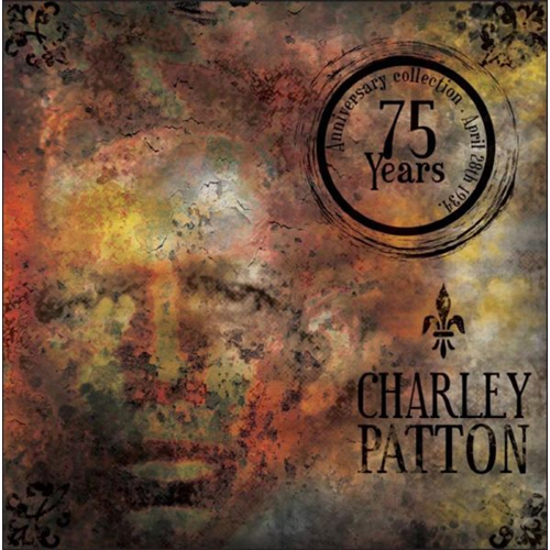 The Definitive Charley Patton - 75th Anniversary Edition (3CD+DVD)