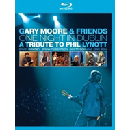 Gary Moore - One Night In Dublin: A Tribute To Phil Lynott (BLU-RAY)