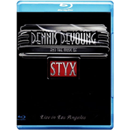 Dennis DeYoung And The Music Of Styx - Live In Los Angeles (BLU-RAY)