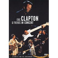 Eric Clapton & Friends - In Concert: A Benefit For The Crossroads Centre At Antigua (DVD)