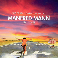 The Complete Greatest Hits Of Manfred Mann 1963-2003 (2CD)