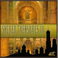 Sacred Treasures 3: Choral Masterworks From Russia And Beyond (CD)